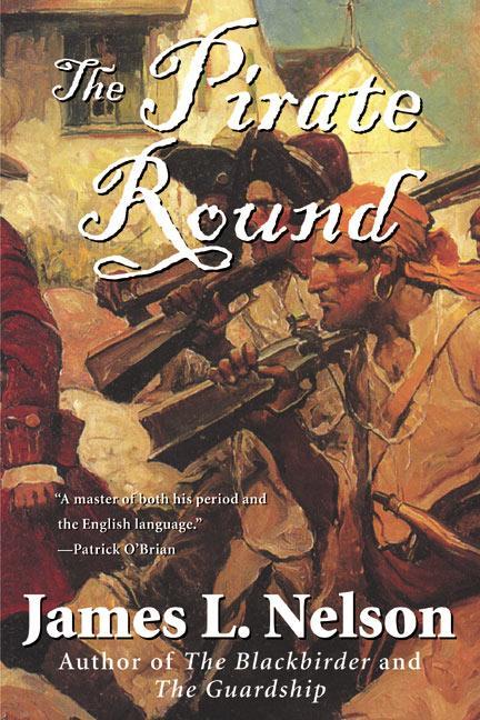 The Pirate Round: Book Three of the Brethren of the Coast als Taschenbuch
