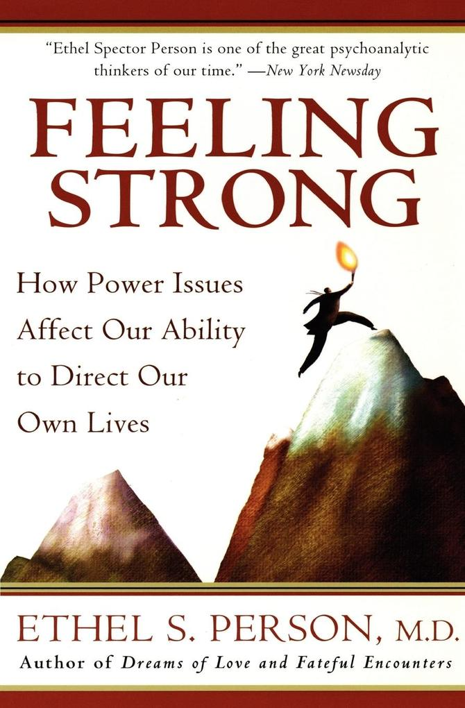 Feeling Strong: How Power Issues Affect Our Ability to Direct Our Own Lives als Taschenbuch