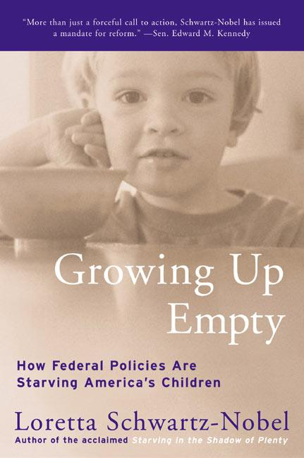 Growing Up Empty: How Federal Policies Are Starving America's Children als Taschenbuch