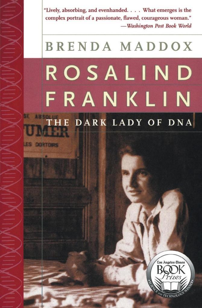 Rosalind Franklin: The Dark Lady of DNA als Taschenbuch