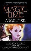 Magic Time: Angelfire als Taschenbuch
