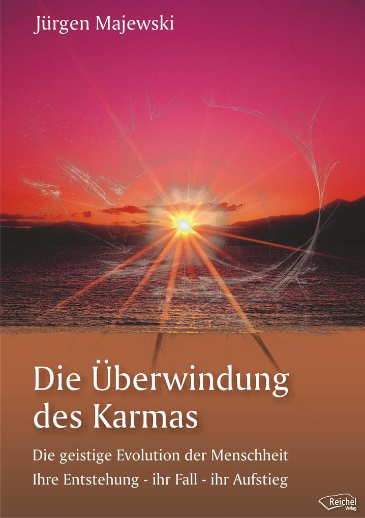 Die Überwindung des Karmas als eBook
