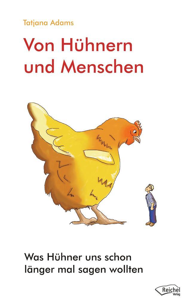 Von Hühnern und Menschen als eBook epub