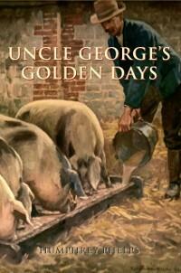 Uncle George´s Golden Days als eBook Download v...