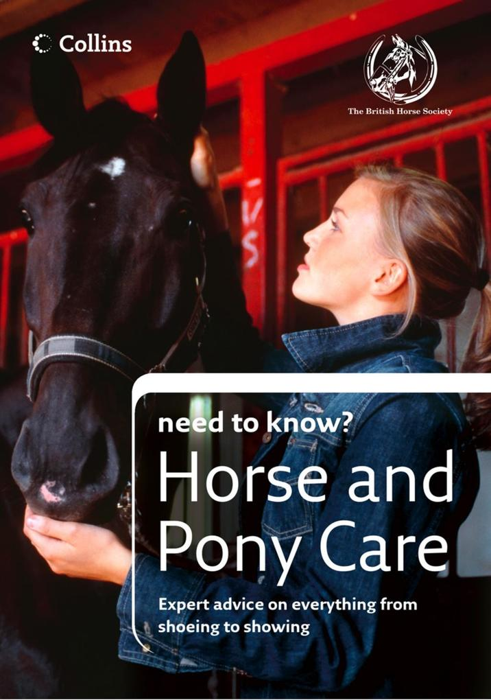 Horse and Pony Care (Collins Need to Know?) als...