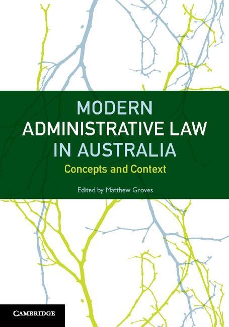 Modern Administrative Law in Australia als eBoo...