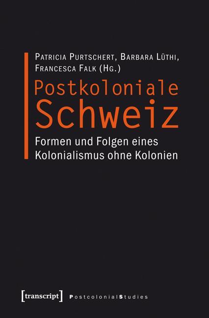 Postkoloniale Schweiz als eBook Download von
