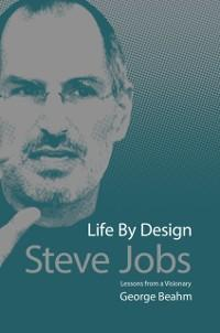 Steve Jobs Life by Design als eBook Download vo...