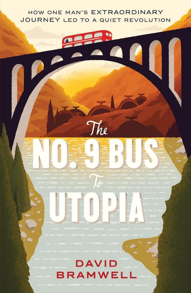 The No.9 Bus to Utopia als eBook Download von D...