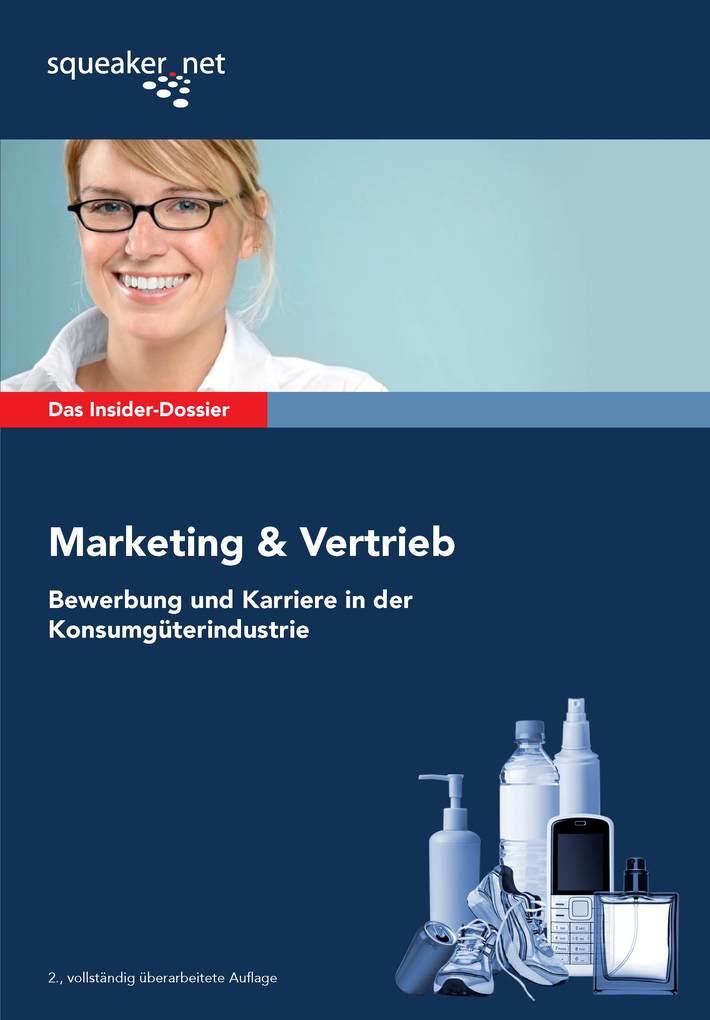 Das Insider-Dossier: Marketing & Vertrieb - Bew...