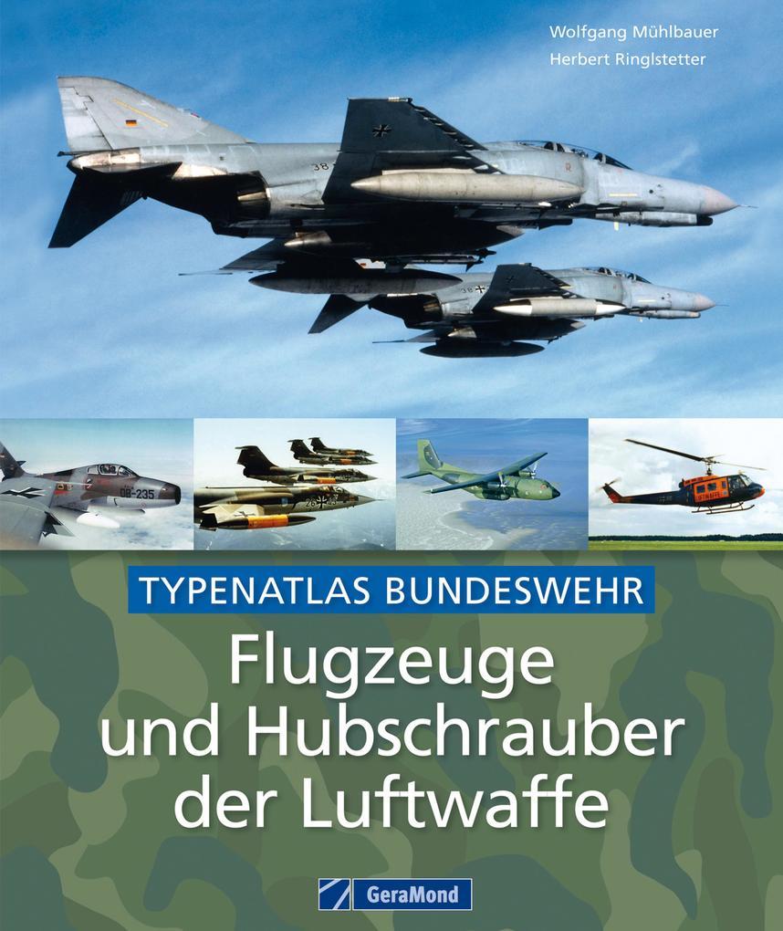 Flugzeuge und Hubschrauber der Luftwaffe als eB...