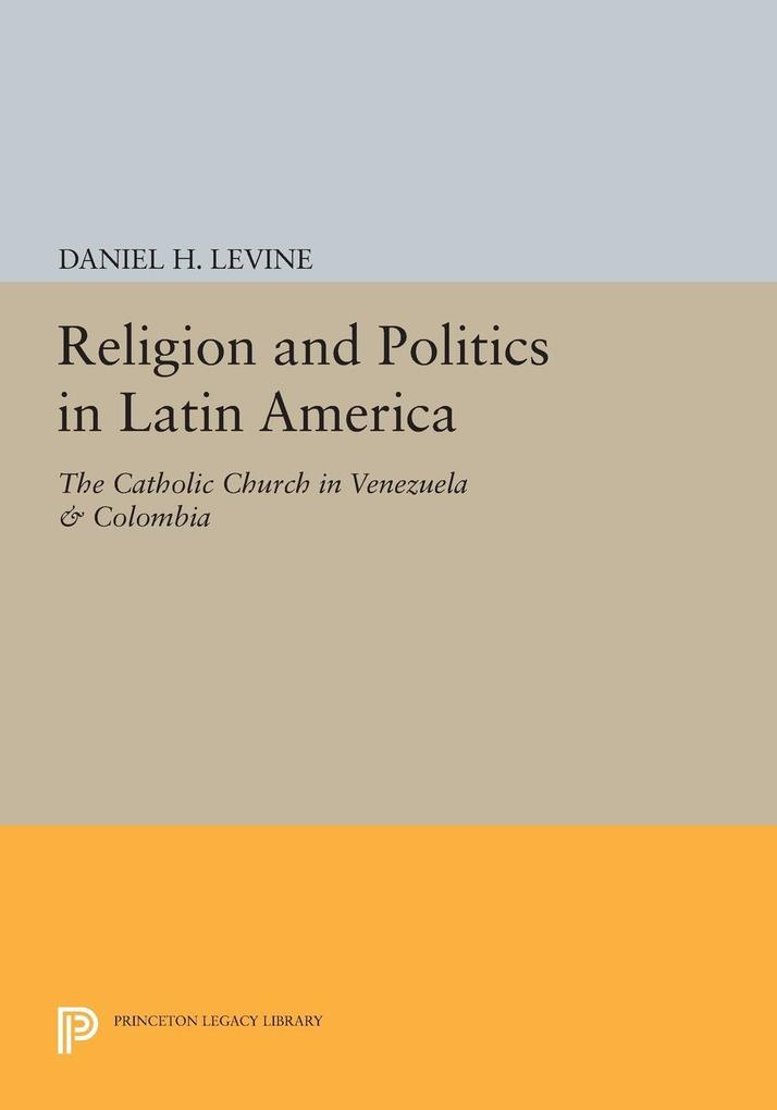 Religion and Politics in Latin America als eBoo...