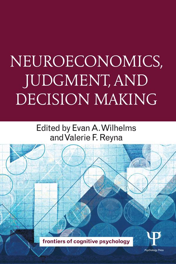 Neuroeconomics, Judgment, and Decision Making a...