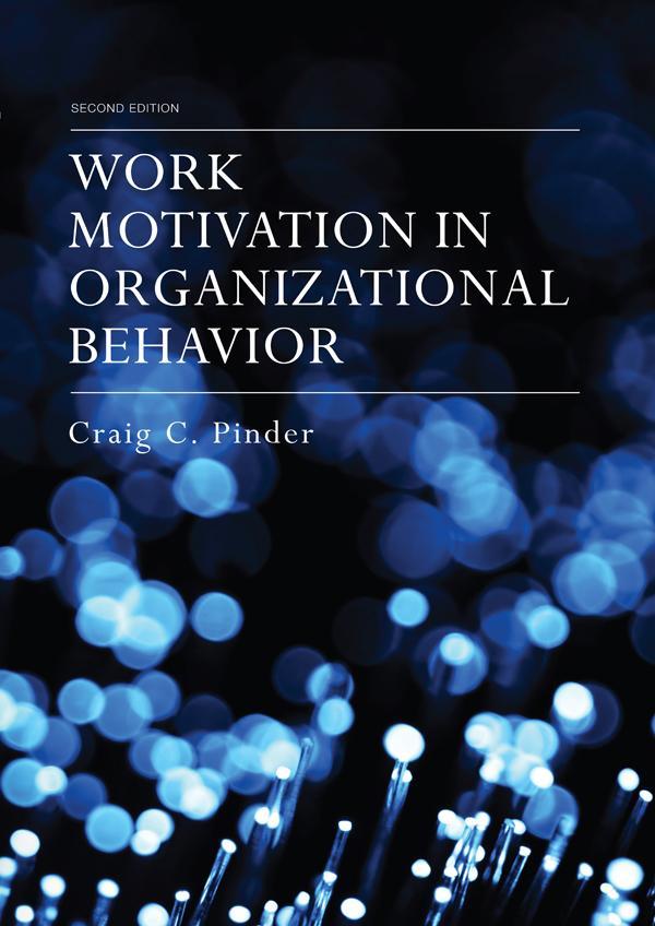 Work Motivation in Organizational Behavior, Sec...