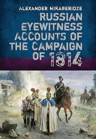 Russian Eyewitness Accounts of the Campaign of ...
