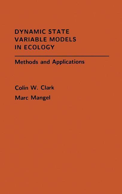Dynamic State Variable Models in Ecology: Methods and Applications als Buch