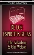 Los Hechos Acerca De Los Espiritus Guias