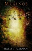 Musings (A Non-Fiction Collection)