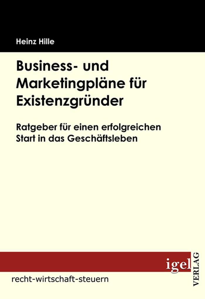 Business- und Marketingpläne für Existenzgründe...