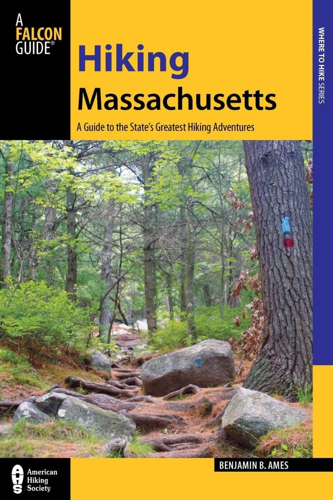 Hiking Massachusetts als eBook Download von Ben...