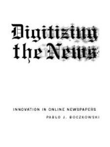 Digitizing the News als eBook Download von Pabl...