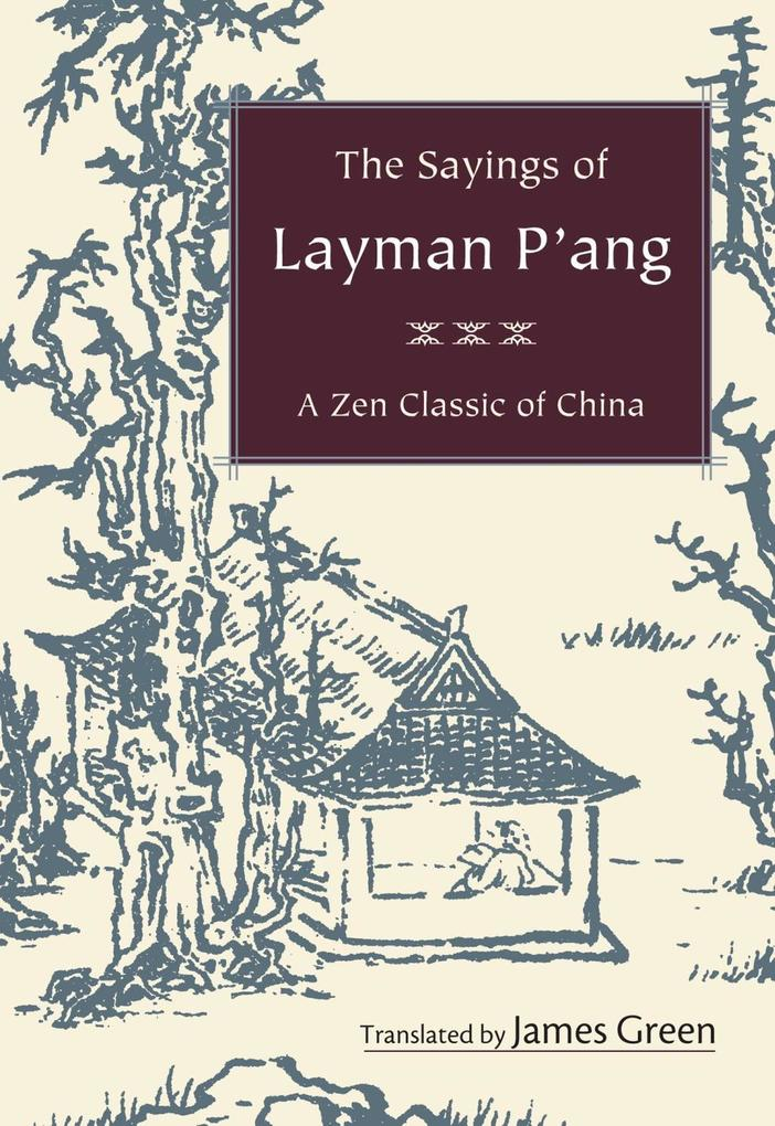 The Sayings of Layman P´ang als eBook Download von