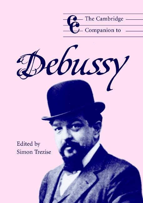 The Cambridge Companion to Debussy als eBook Do...