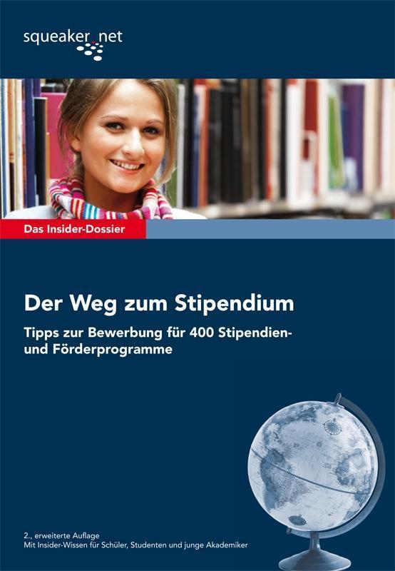 Das Insider-Dossier: Der Weg zum Stipendium - T...
