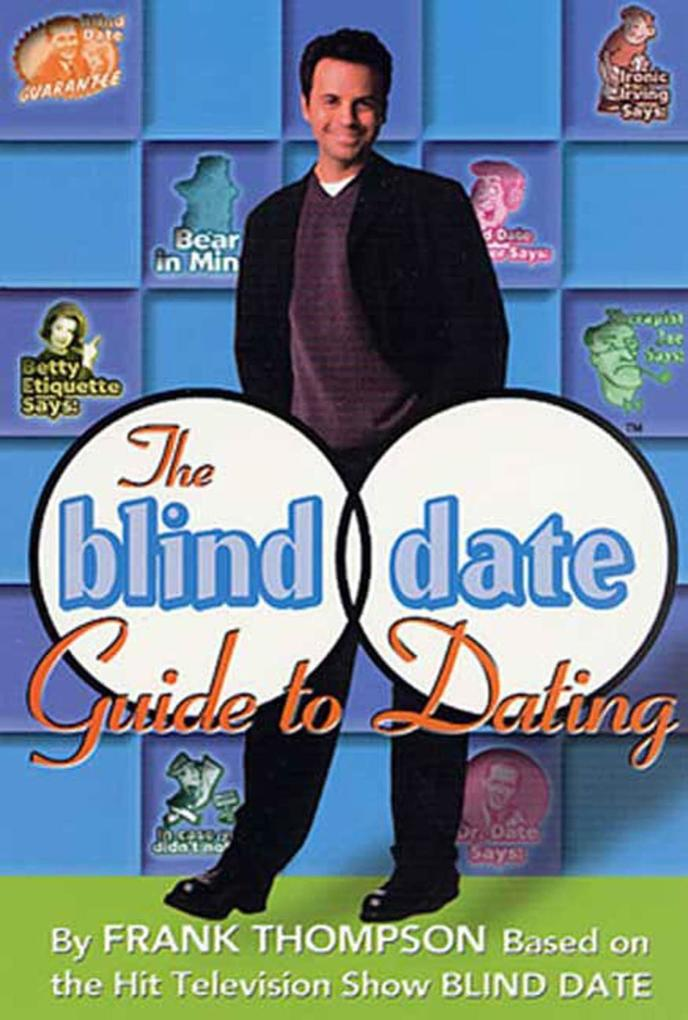 The Blind Date Guide to Dating als eBook Downlo...