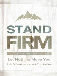 Stand Firm Day by Day als eBook Download von Wa...