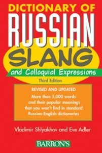 Dictionary of Russian Slang and Colloquial Expr...