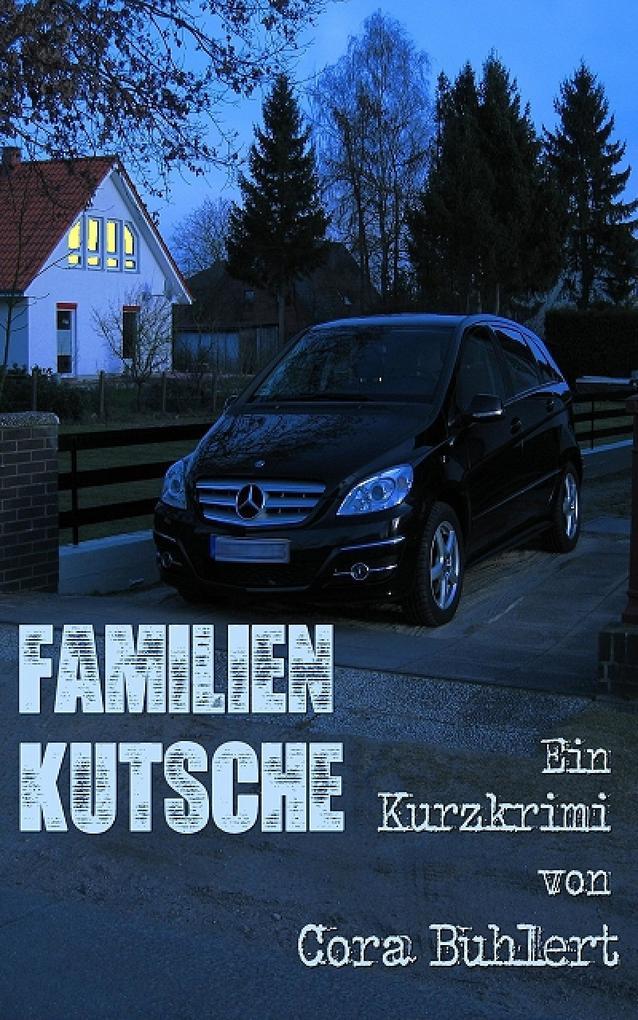 Familienkutsche als eBook