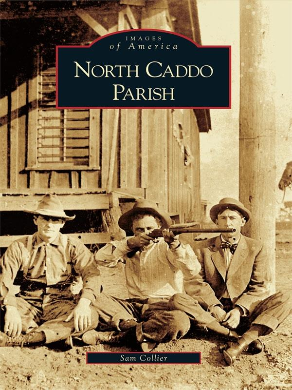 North Caddo Parish als eBook Download von Sam C...