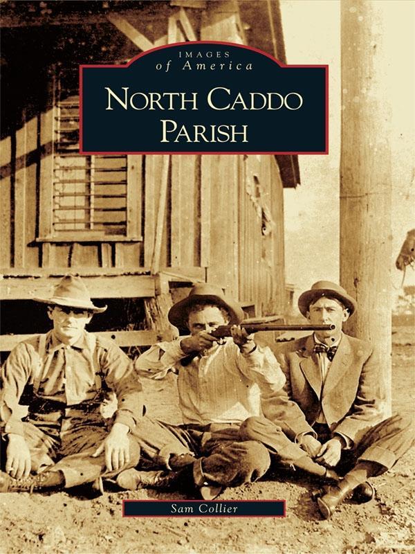 North Caddo Parish als eBook Download von Sam C...