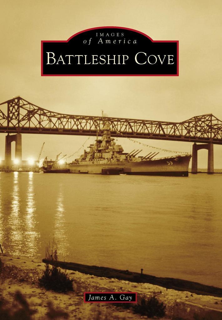 Battleship Cove als eBook Download von James A....