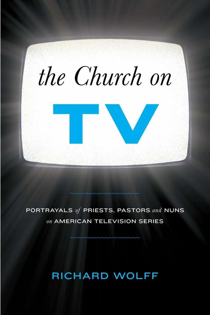 Church on TV als eBook Download von Richard Wolff