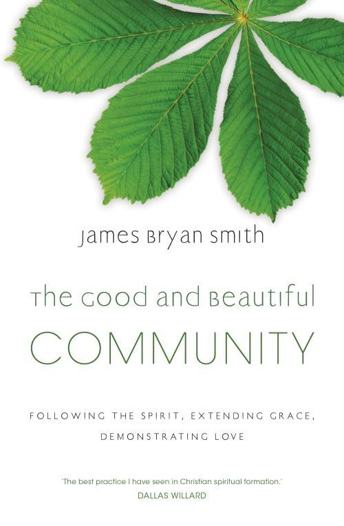 The Good and Beautiful Community als eBook Down...