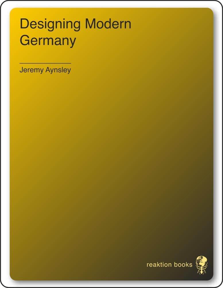 Designing Modern Germany als eBook Download von...