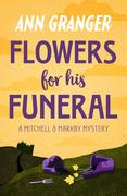 Flowers for his Funeral (Mitchell & Markby 7)