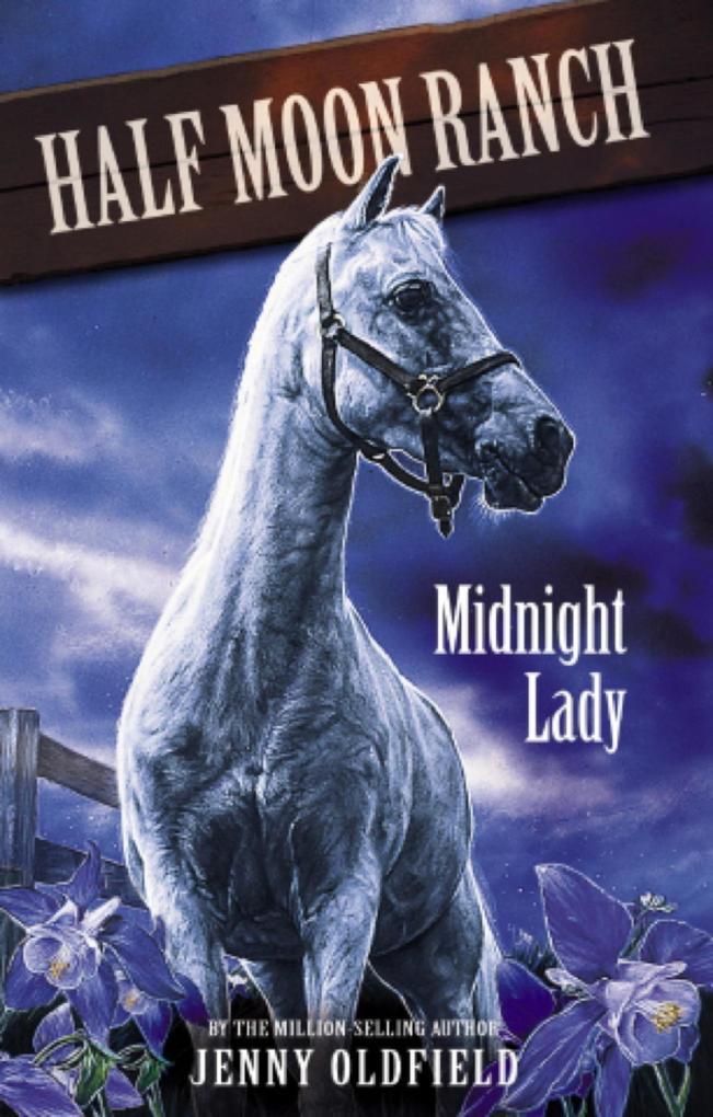 Horses of Half Moon Ranch: Midnight Lady als eB...
