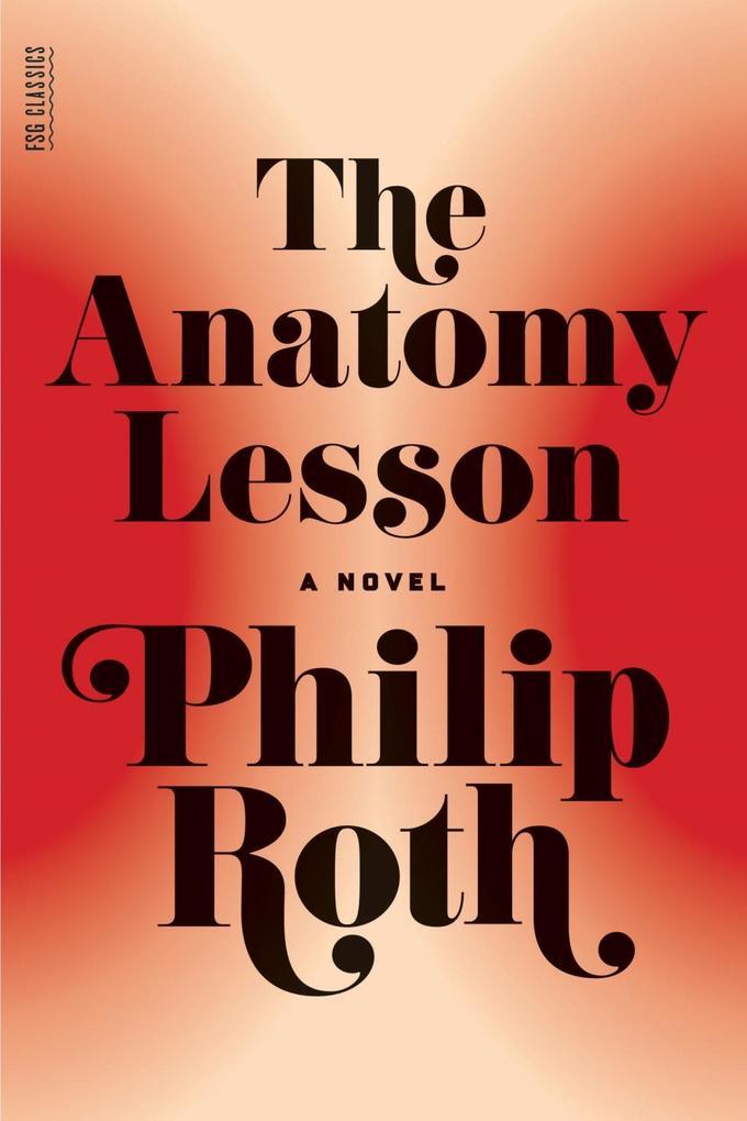 The Anatomy Lesson als eBook Download von Phili...