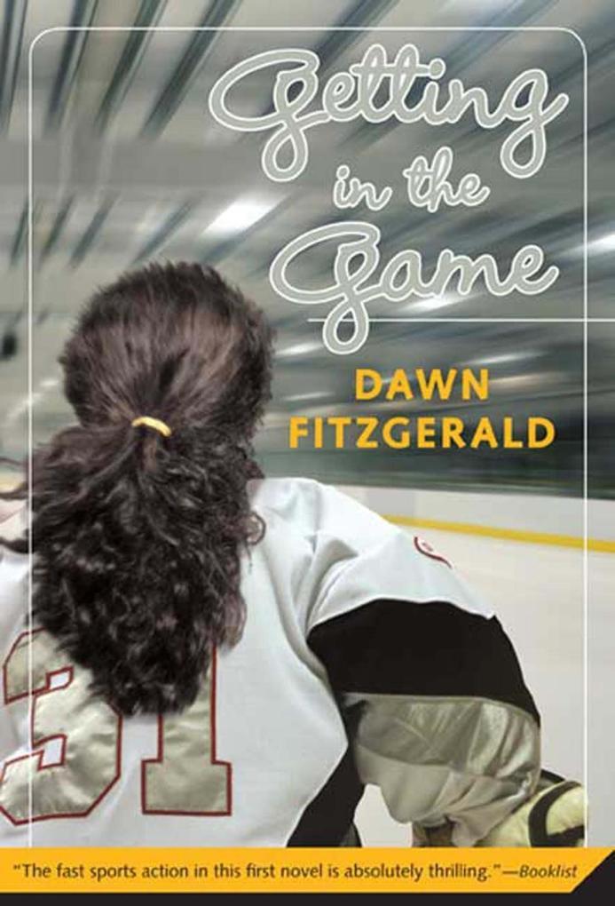 Getting in the Game als eBook Download von Dawn...