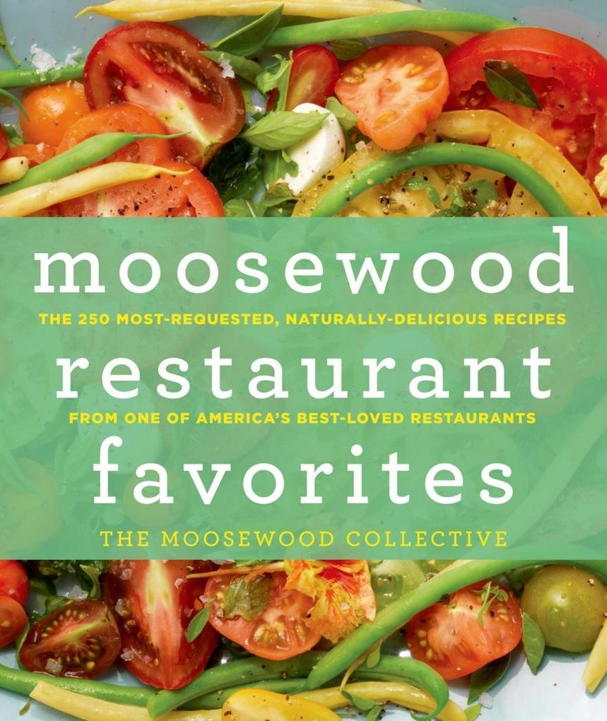 Moosewood Restaurant Favorites als eBook Downlo...