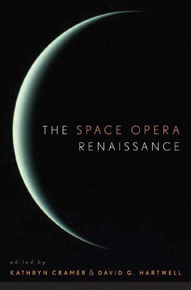 The Space Opera Renaissance als eBook Download ...
