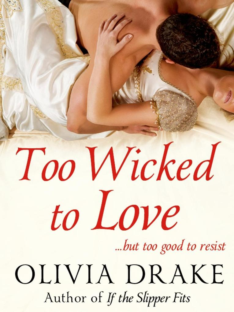 Too Wicked To Love als eBook Download von Olivi...
