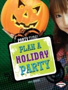 Plan a Holiday Party als eBook Download von Eri...