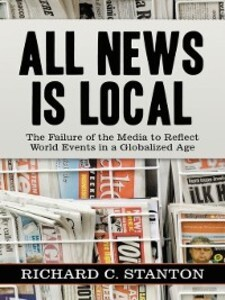 All News Is Local als eBook Download von Richar...