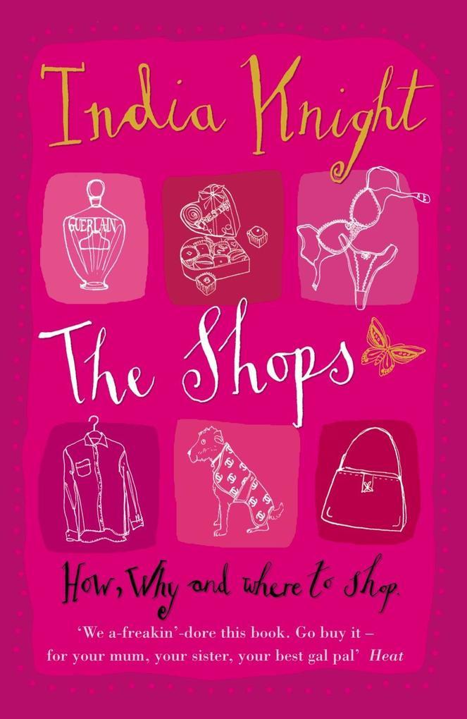 The Shops als eBook Download von India Knight