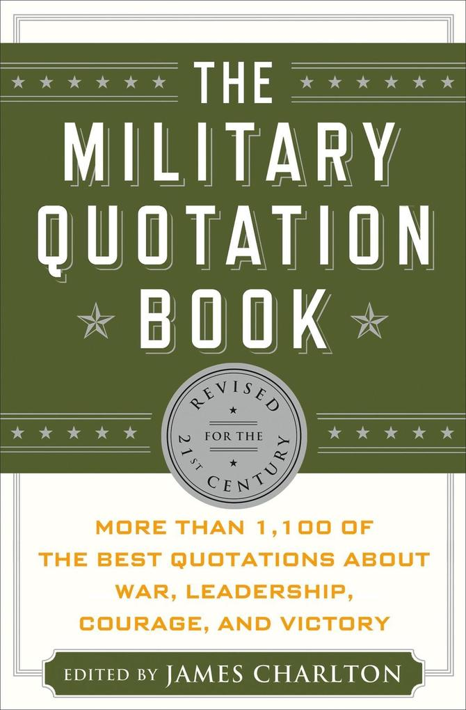 The Military Quotation Book als eBook Download von