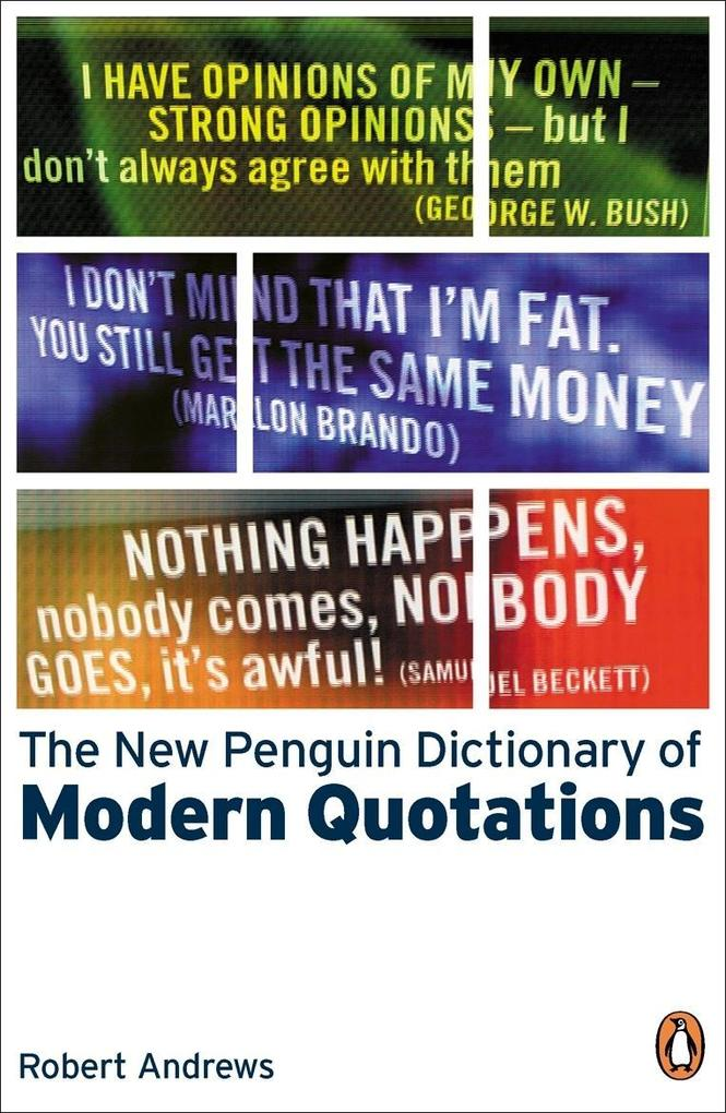 The New Penguin Dictionary of Modern Quotations...